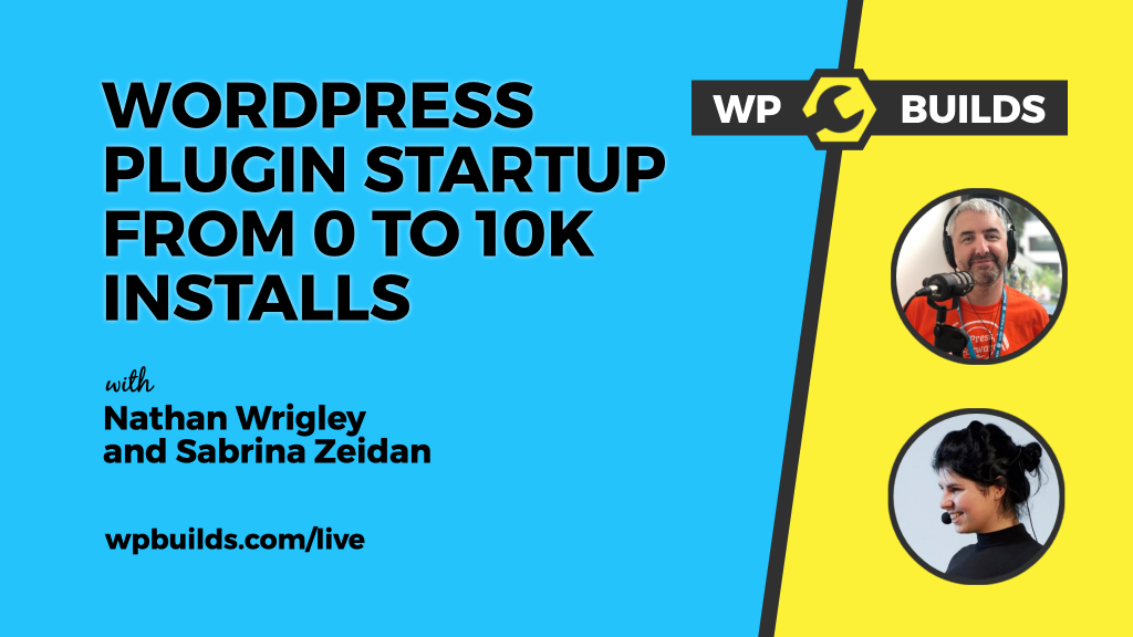 WordPress plugin Startup from 0 to 10K+ installs